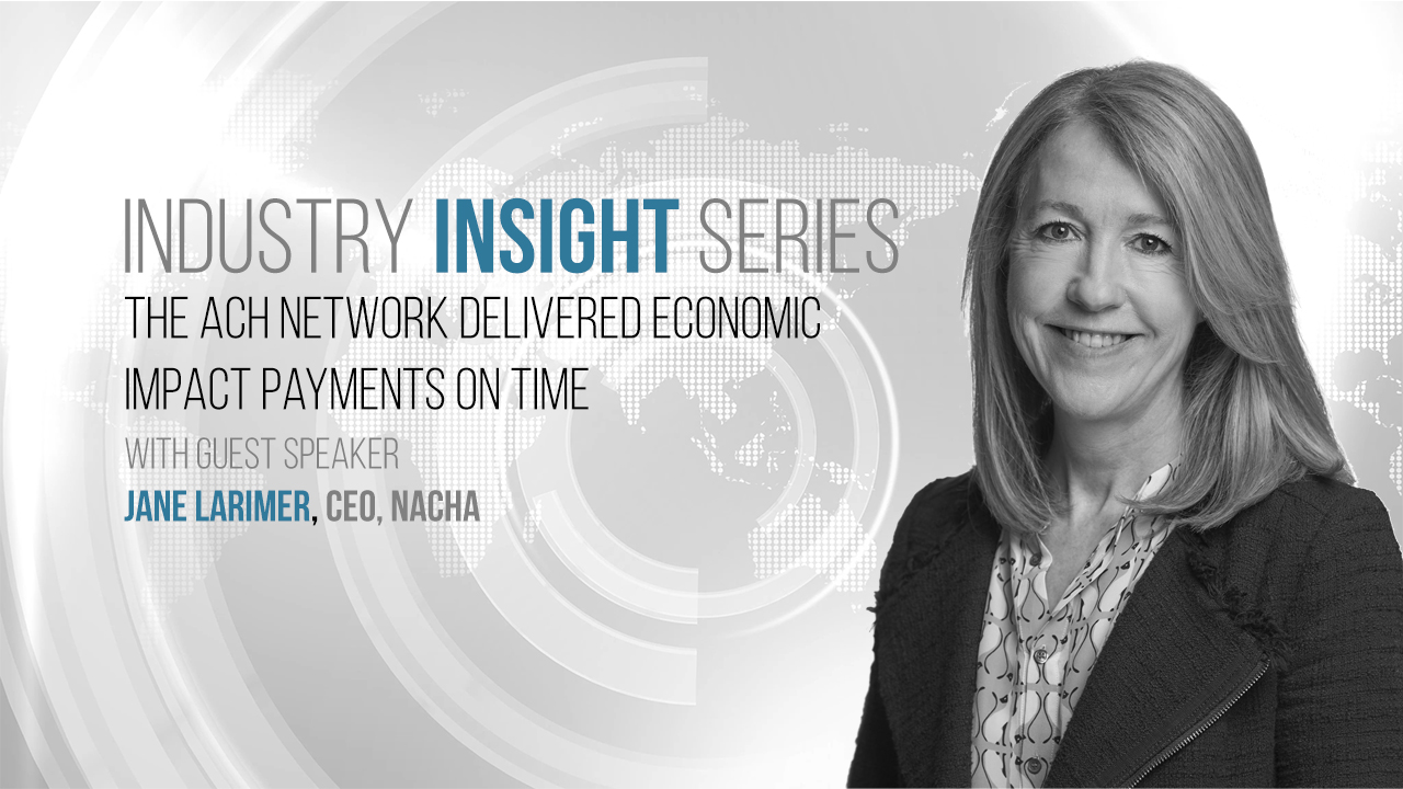 The ACH Network Delivered Economic Impact Payments on Time